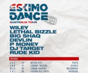 ESKIMO DANCE TO BRING THE BIGGEST NAMES IN GRIME MUSIC TO AUSTRALIA